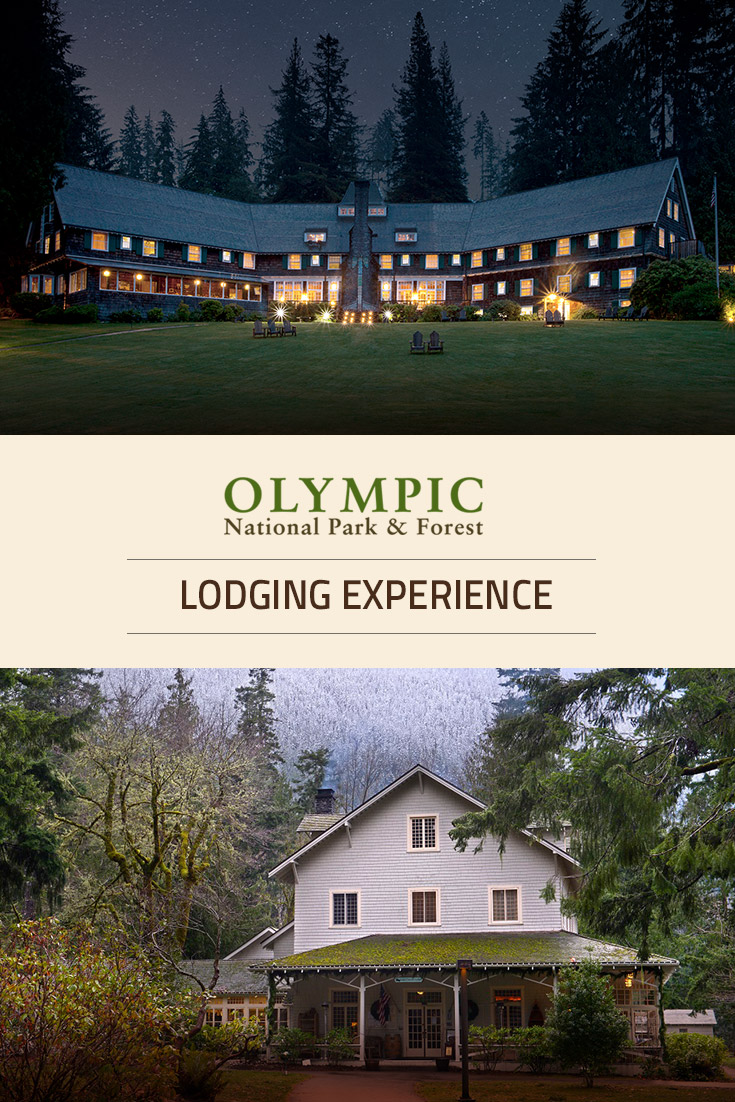 Olympic Lodging Experience Olympic National Park